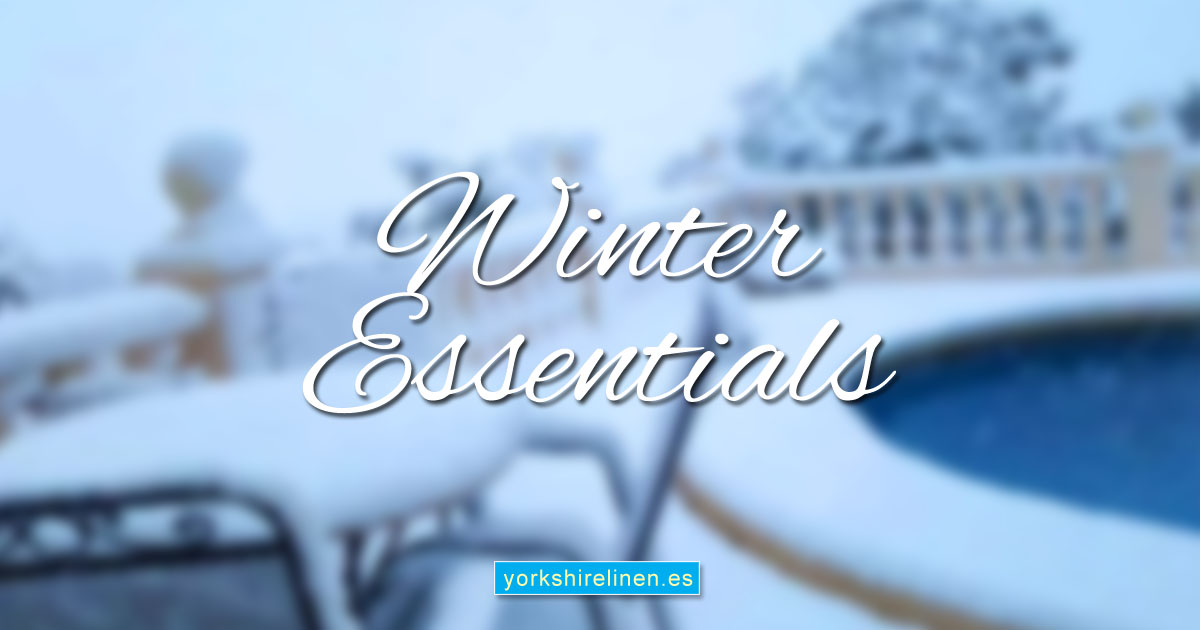Winter Essentials from Yorkshire Linen, Spain.