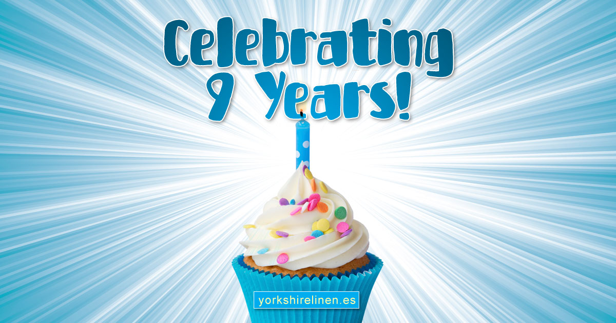 Celebrating 9 Years Yorkshire Linen Warehouse S L
