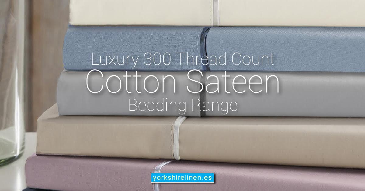 Luxury 300 Thread Count Cotton Sateen Bedding Range Yorkshire Linen Warehouse Mijas Marbella OG01