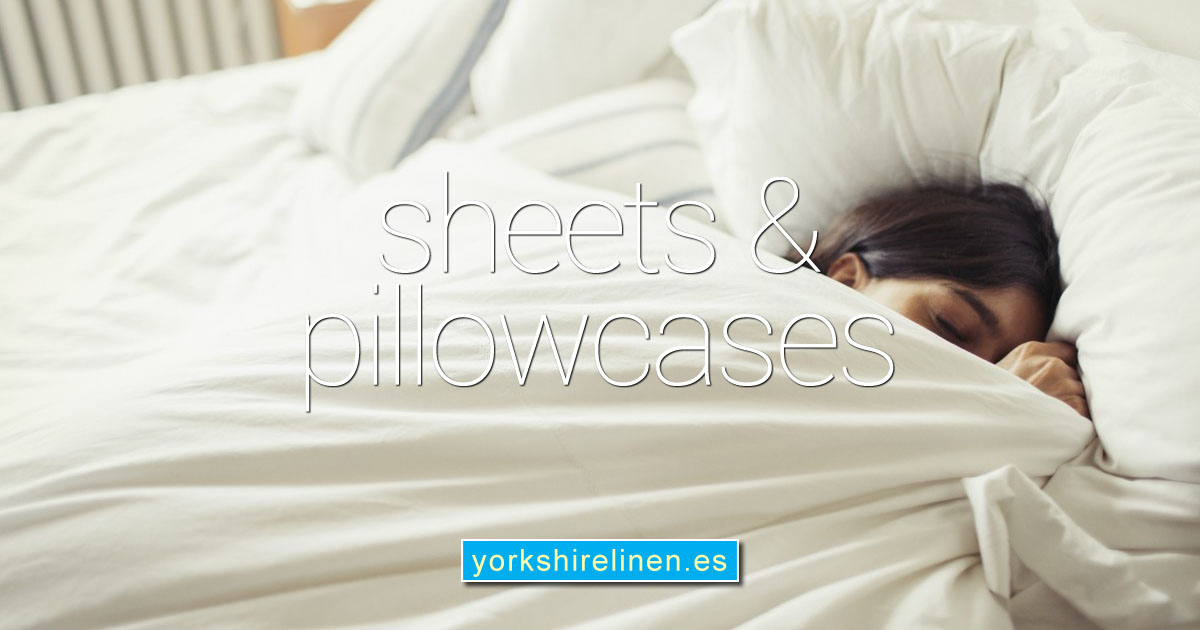 Sheets and Pillowcases from Yorkshire Linen Warehouse Mijas Costa Marbella Spain OG01