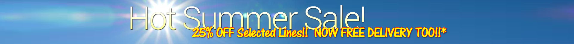 2019 Summer Sale!  SAVE 25% on many selected lines!!  Everthing must go!!