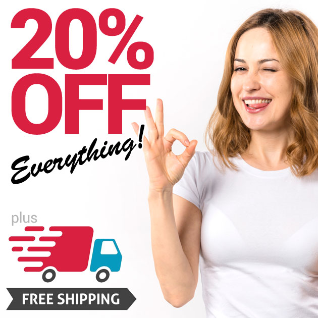 20% OFF Everything and FREE Delivery!