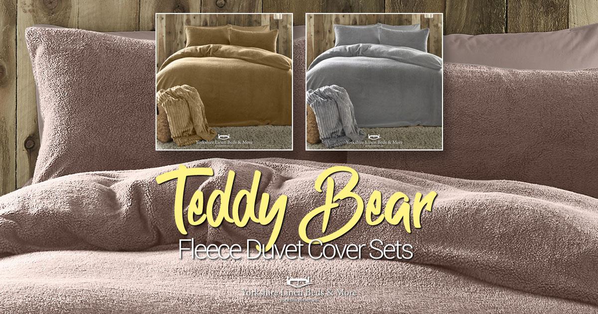 Teddy Bear Fleece Duvet Cover Sets - Yorkshire Linen Beds & More OG01